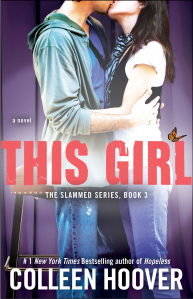 This Girl (#3 Slammed Series) By Colleen Hoover