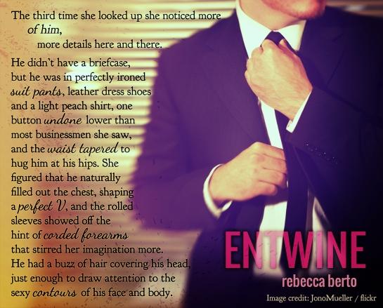 Entwine teaser 1 - Rebecca Berto
